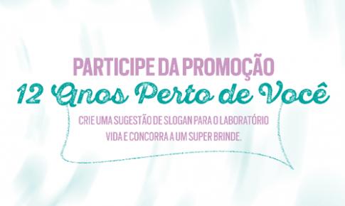 Participe da promoção para criar o novo slogan do Laboratório Vida